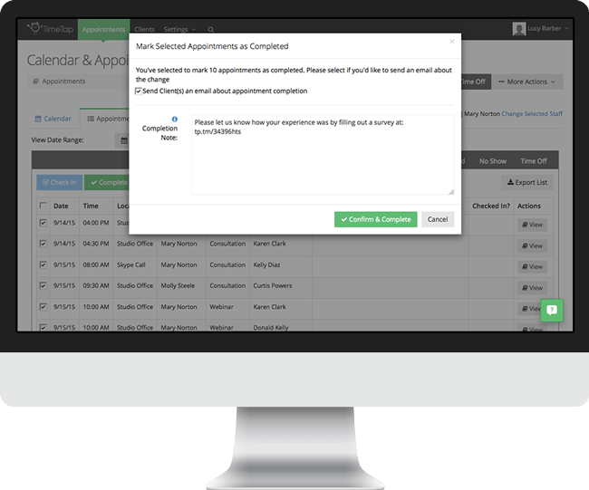 Use TimeTap's appointment management system